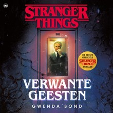 Gwenda Bond Verwante geesten - Stranger Things