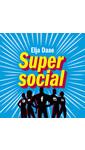 Meer info over Elja Daae Super social bij Luisterrijk.nl
