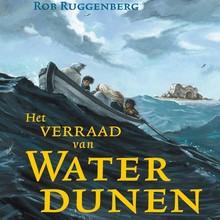 Rob Ruggenberg Het verraad van Waterdunen