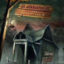 Tjerk Noordraven De horrorhoeve - Pas op! De engste serie ooit