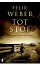 Meer info over Felix Weber Tot stof bij Luisterrijk.nl