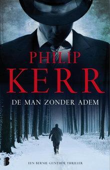 Philip Kerr De man zonder adem - Een Bernie Gunther thriller