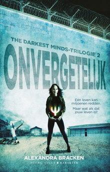 Alexandra Bracken Onvergetelijk - The Darkest Minds-trilogie 2