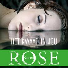 Karen Rose Het kwaad in jou