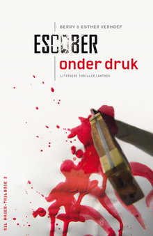 Escober Onder druk - Sil Maier-Trilogie 2