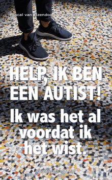 Pascal van IJzendoorn,  Ans Ettema-Essler Help, ik ben een autist! - Ik was het al voordat ik het wist