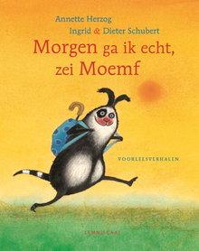 Annette Herzog Morgen ga ik echt, zei Moemf - Voorleesverhalen