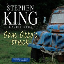 Stephen King Oom Otto's truck - King of the Road