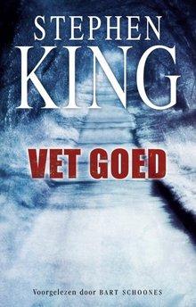 Stephen King Vet goed - Luister en huiver!
