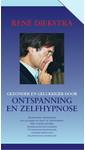 Rene Diekstra Gezonder en gelukkiger door ontspanning en zelfhypnose