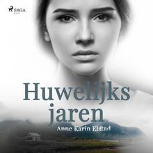 Anne Karin Elstad Huwelijksjaren