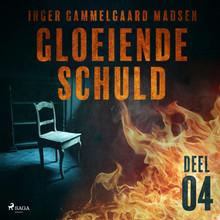 Inger Gammelgaard Madsen Gloeiende schuld: Deel 4