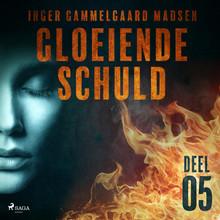 Inger Gammelgaard Madsen Gloeiende schuld: Deel 5