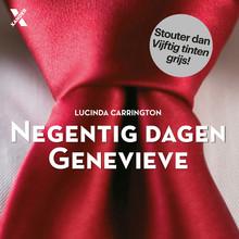 Lucinda Carrington Negentig dagen Genevieve - Stouter dan Vijftig tinten grijs!