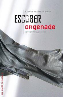 Escober Ongenade - Sil Maier-Trilogie 3