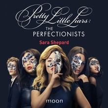 Sara Shepard The Perfectionists - Pretty Little Liars