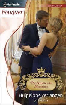 Kate Hewitt Hulpeloos verlangen - De Kroon van Santina
