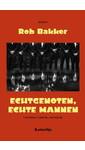 Meer info over Rob Bakker Echtgenoten, echte mannen bij Luisterrijk.nl