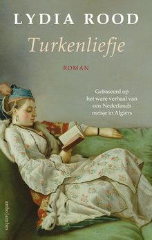 Lydia Rood Turkenliefje - Gebaseerd op het ware verhaal van een Nederlands meisje in Algiers