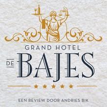 Andries Bik Grand Hotel de Bajes - Een open boek over het luxe leven in de Nederlandse justitiële inrichtingen