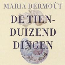 Maria Dermoût De tienduizend dingen