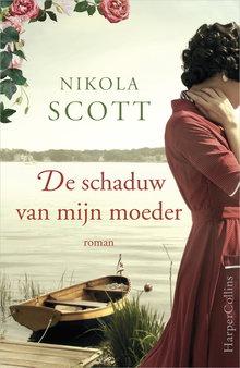 Nikola Scott De schaduw van mijn moeder