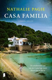 Nathalie Pagie Casa Familia - De zinderende zon aan de Costa legt meer bloot dan je lief is