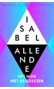 Isabel Allende Het huis met de geesten