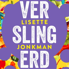 Lisette Jonkman Verslingerd - Humoristische roman over een beautyblogger, een huis vol nerds en échte liefde