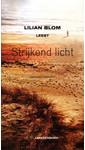 Meer info over Lilian Blom Strijkend licht bij Luisterrijk.nl