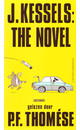 P.F. Thomése J. Kessels: The Novel