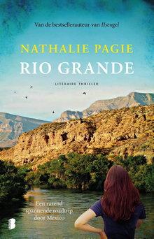 Nathalie Pagie Rio Grande - Een razendspannende roadtrip door Mexico