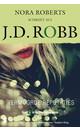 J.D. Robb Vermoorde reputaties