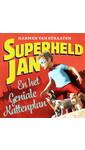 Meer info over Harmen van Straaten Superheld Jan en het geniale kattenplan bij Luisterrijk.nl