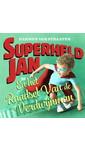 Meer info over Harmen van Straaten Superheld Jan en het raadsel van de verdwijnman bij Luisterrijk.nl