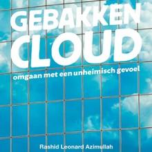 Rashid Leonard Azimullah Gebakken cloud - Omgaan met een unheimisch gevoel