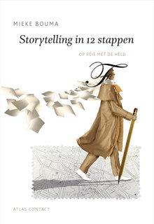 Mieke Bouma Storytelling in 12 stappen - Op reis met de held