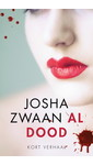 Meer info over Josha Zwaan Al dood bij Luisterrijk.nl