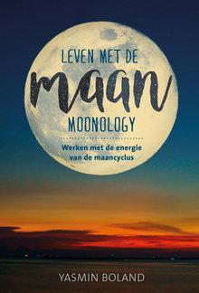 Yasmin Boland Leven met de maan - Werken met de energie van de maancyclus