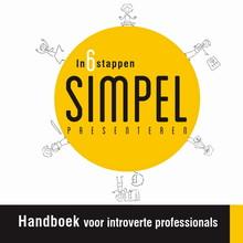 Steven Lips In 6 stappen SIMPEL presenteren - Handboek voor introverte professionals