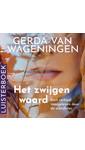 Gerda van Wageningen Het zwijgen waard