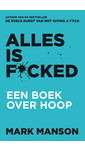 Meer info over Mark Manson Alles is f*cked bij Luisterrijk.nl