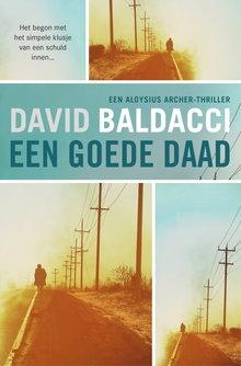 David Baldacci Een goede daad - Een Aloysius Archer thriller