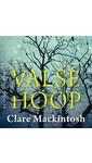 Meer info over Clare Mackintosh Valse hoop bij Luisterrijk.nl