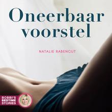 Natalie Rabengut Bobbi's Bedtime Stories 1 - Oneerbaar voorstel