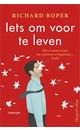 Meer info over Richard Roper Iets om voor te leven bij Luisterrijk.nl