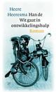 Meer info over Heere Heeresma Han de Wit gaat in ontwikkelingshulp bij Luisterrijk.nl