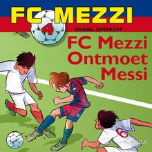 Daniel Zimakoff FC Mezzi 4 - FC Mezzi ontmoet Messi