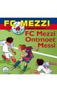 Meer info over Daniel Zimakoff FC Mezzi 4 - FC Mezzi ontmoet Messi bij Luisterrijk.nl