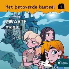 Peter Gotthardt Het betoverde kasteel 1 - Zwarte magie